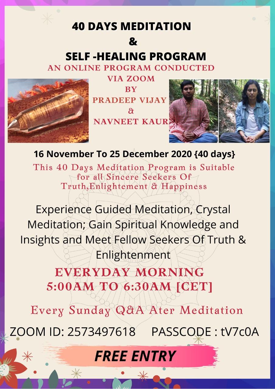 Pradeep 40 DAYS MEDITATION SELF HEALING PROGRAM 1